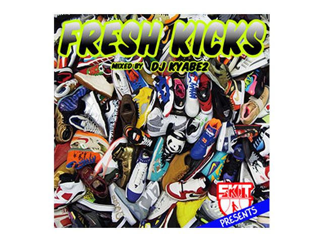 SKIT FRESH KICKS MIX CD (Mixd By DJ KYABE2)の商品画像